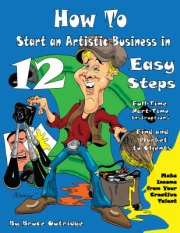 How to Start an Artistic Business in 12 Easy Steps Book