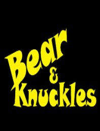 Bear and Knuckles Strips