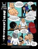 Bear & Knuckles Strip
