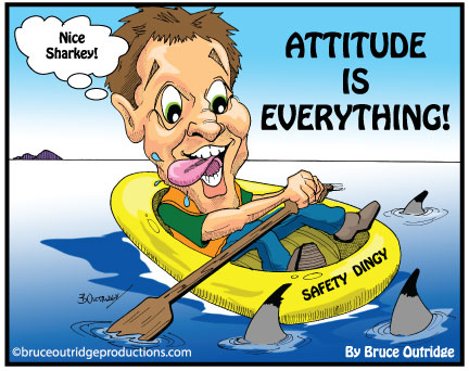 Attitude cartoon by Bruce Outridge Productions